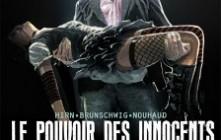 'Le pouvoir des innocents', Luc Brunschwig, Laurent Hirn
