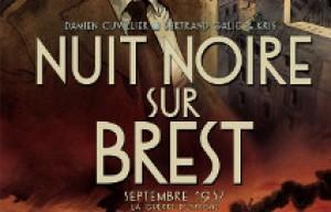'Nuit noire sur Brest'. Kris, Bertrand Galic, Damien Cuvillier