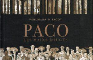 'Paco les mains rouges' : BD RTL du mois d'octobre.