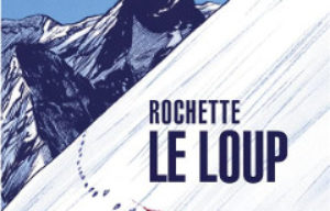 BD RTL de mai : 'Le loup'