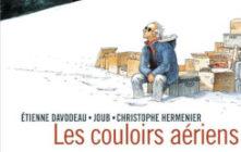 'Les couloirs aériens'. Etienne Davodeau, Joub, Christophe Hermenier