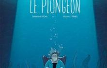 'Le plongeon'. Séverine Vidal, Victor L. Pinel