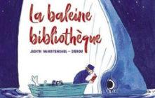 'La baleine bibliothèque'. Judith Vanistendael, Zidrou