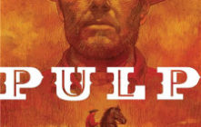 BD RTL de mai : 'Pulp' d'Ed Brubaker et Sean Phillips