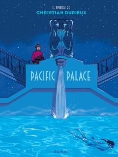 Le 'Spirou' de Christian Durieux : Pacific palace