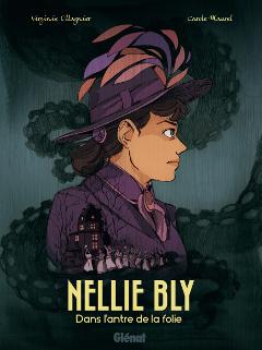 'Nellie Bly'. V. Ollagnier, C. Maurel