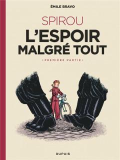 'Spirou. L'espoir malgré tout'. Emile Bravo
