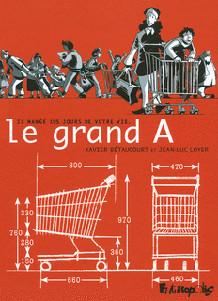 Gagnez la BD 'Le grand A' de Xavier Bétaucourt et Jean-Luc Loyer