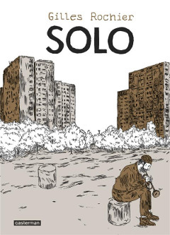 'Solo'. Gilles Rochier