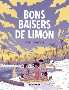 'Bons baisers de Limón'. Edo Brenes