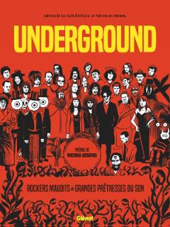 'Underground'. Arnaud Le Gouëfflec, Nicolas Moog