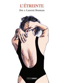 BD RTL de juin : 'L'étreinte' de Jim et Laurent Bonneau
