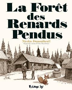 'La forêt des renards pendus'. Nicolas Dumontheuil