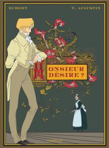 'Monsieur désire ?'. Hubert, Virginie Augustin