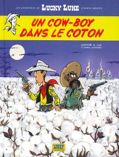 BD RTL d'octobre : 'Lucky Luke. Un cow-boy dans le coton'. Jul, Achdé