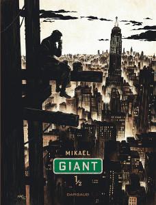 'Giant' de Mikaël : BD RTL du mois de juin.