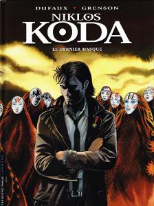 'Niklos Koda', 'Le dernier masque'. Dufaux, Grenson.