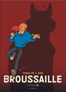 'Broussaille', l'intégrale, tome 2. Frank Pé, Bom.