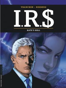 'IRS, Kate's hell'. Desberg, Vrancken.