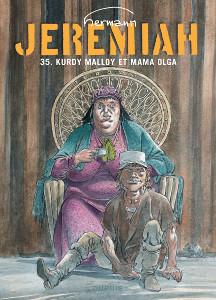 'Jeremiah. Kurdy Malloy et Mama Olga'. Hermann.