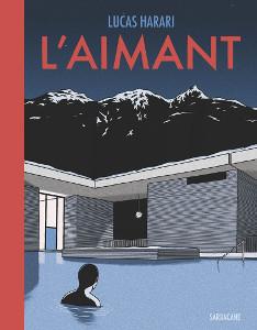 'L'aimant'. Lucas Harari.