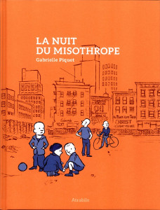 'La nuit du misothrope'. Gabrielle Piquet.