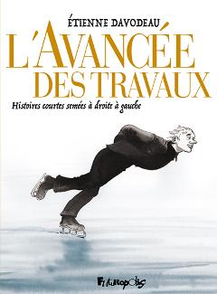 'L'avancée des travaux'. Etienne Davodeau