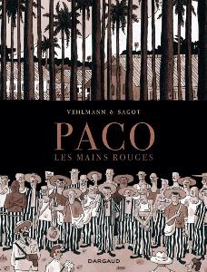 'Paco les mains rouges'. Vehlmann et Sagot.