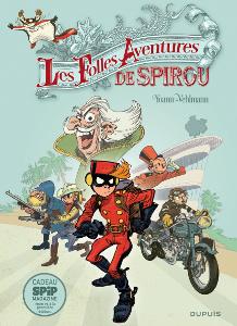 'Les folles aventures de Spirou'. Vehlmann, Yoann.