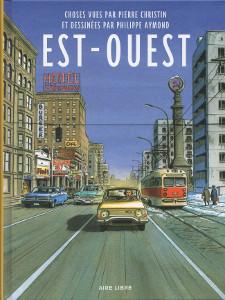 BD RTL d'avril : 'Est-Ouest' de Pierre Christin et Philippe Aymond