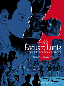 'Avec Edouard Luntz'. Julien Frey, Nadar.